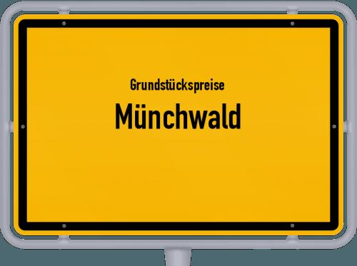Grundstückspreise Münchwald 2019
