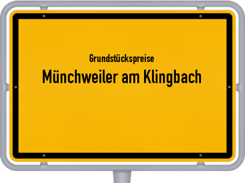 Grundstückspreise Münchweiler am Klingbach 2019