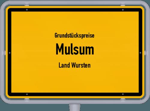 Grundstückspreise Mulsum (Land Wursten) 2019