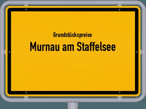 Grundstückspreise Murnau am Staffelsee 2019