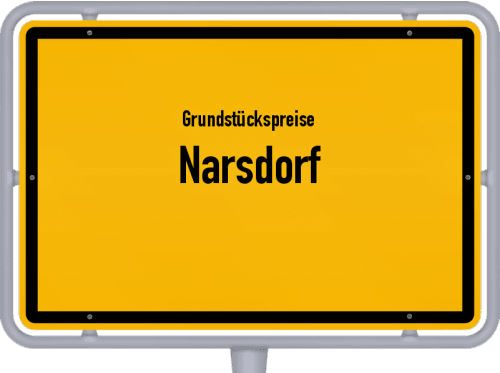 Grundstückspreise Narsdorf 2019