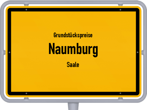 Grundstückspreise Naumburg (Saale) 2021