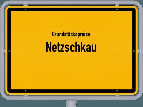 Grundstückspreise Netzschkau 2019