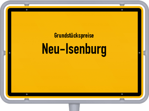 Grundstückspreise Neu-Isenburg 2019