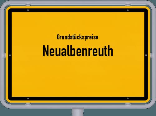 Grundstückspreise Neualbenreuth 2019