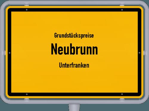 Grundstückspreise Neubrunn (Unterfranken) 2019