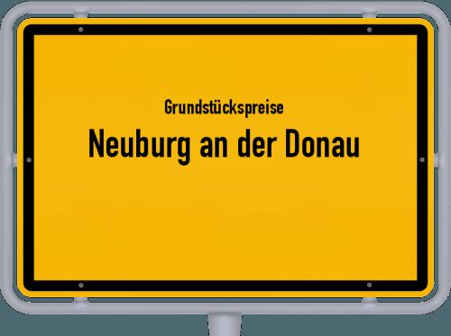 Grundstückspreise Neuburg an der Donau 2019