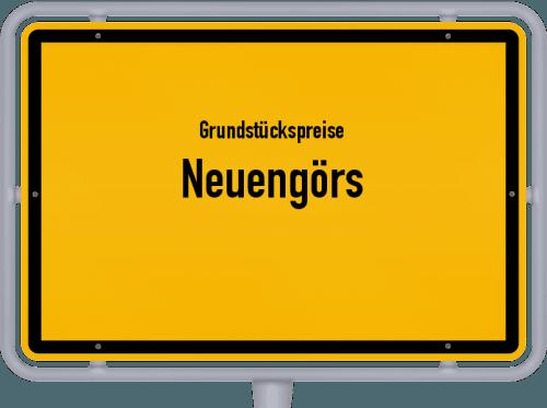 Grundstückspreise Neuengörs 2021