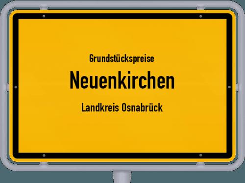 Grundstückspreise Neuenkirchen (Landkreis Osnabrück) 2021
