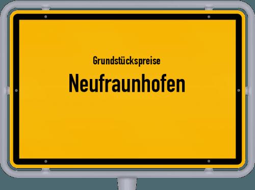 Grundstückspreise Neufraunhofen 2021