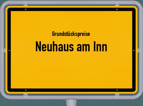 Grundstückspreise Neuhaus am Inn 2021