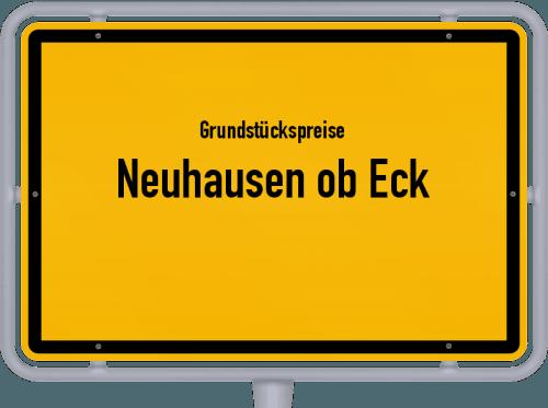 Grundstückspreise Neuhausen ob Eck 2021