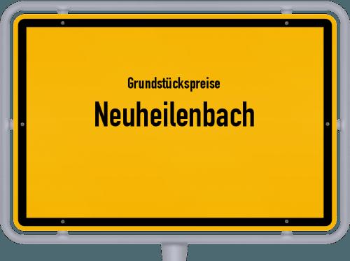 Grundstückspreise Neuheilenbach 2019