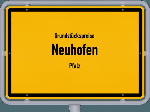 Grundstückspreise Neuhofen (Pfalz) 2019