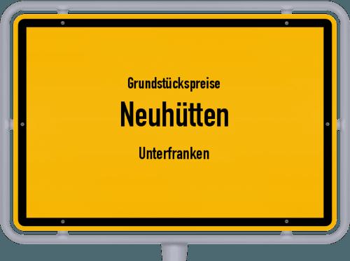 Grundstückspreise Neuhütten (Unterfranken) 2021