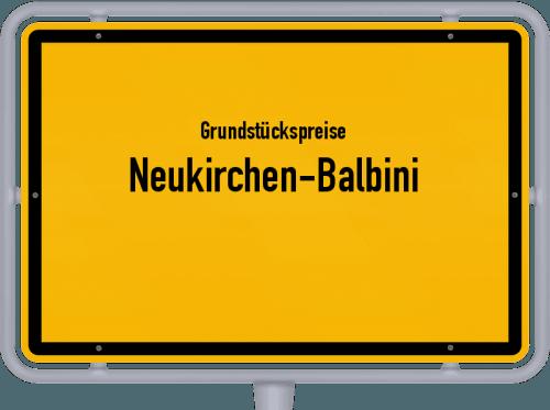 Grundstückspreise Neukirchen-Balbini 2019