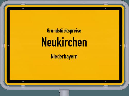Grundstückspreise Neukirchen (Niederbayern) 2019