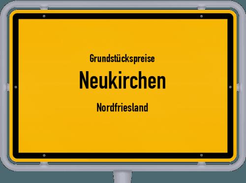 Grundstückspreise Neukirchen (Nordfriesland) 2021