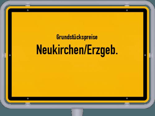 Grundstückspreise Neukirchen/Erzgeb. 2019