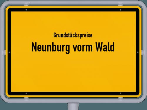 Grundstückspreise Neunburg vorm Wald 2019