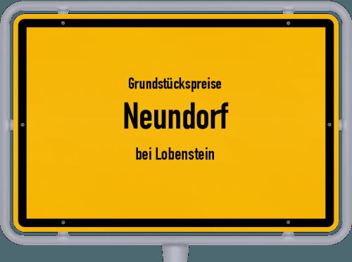 Grundstückspreise Neundorf (bei Lobenstein) 2019