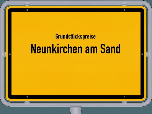 Grundstückspreise Neunkirchen am Sand 2019