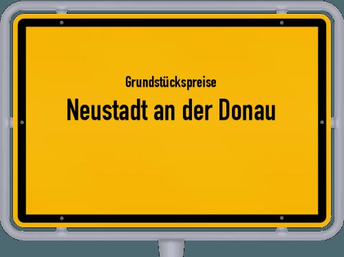Grundstückspreise Neustadt an der Donau 2019