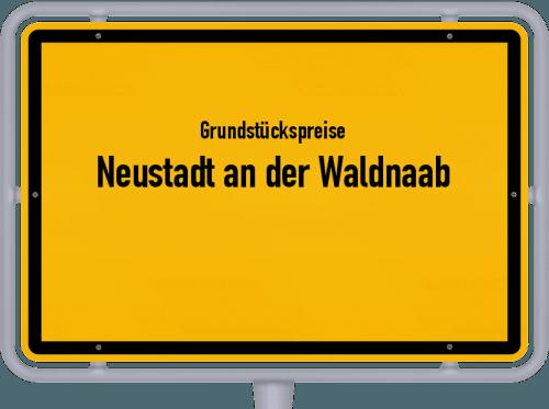 Grundstückspreise Neustadt an der Waldnaab 2021