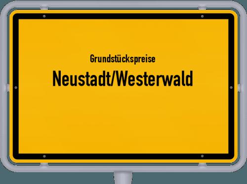 Grundstückspreise Neustadt/Westerwald 2019