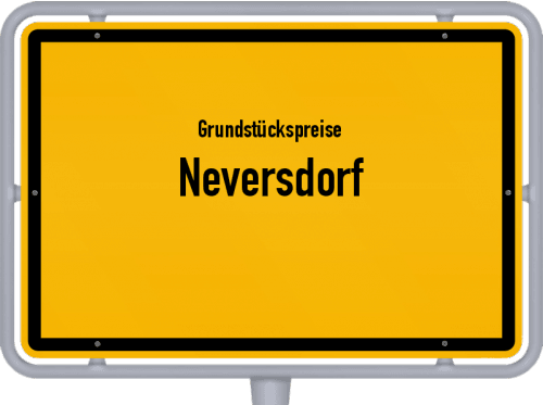 Grundstückspreise Neversdorf 2021