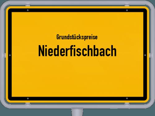 Grundstückspreise Niederfischbach 2019