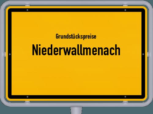 Grundstückspreise Niederwallmenach 2019