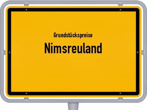 Grundstückspreise Nimsreuland 2019