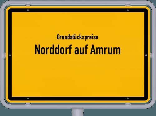 Grundstückspreise Norddorf auf Amrum 2021