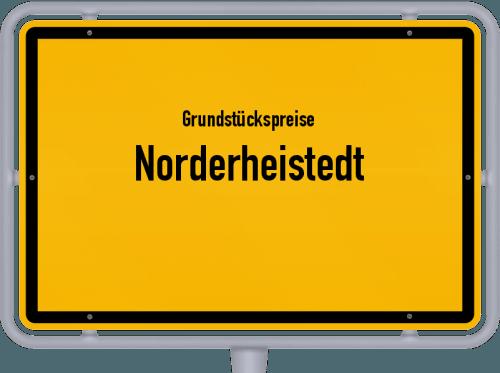 Grundstückspreise Norderheistedt 2021
