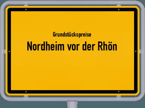Grundstückspreise Nordheim vor der Rhön 2019
