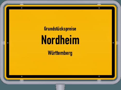 Grundstückspreise Nordheim (Württemberg) 2021