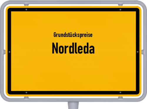 Grundstückspreise Nordleda 2021