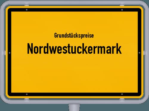 Grundstückspreise Nordwestuckermark 2021