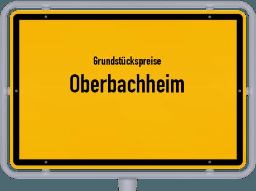 Grundstückspreise Oberbachheim 2019