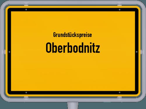 Grundstückspreise Oberbodnitz 2019