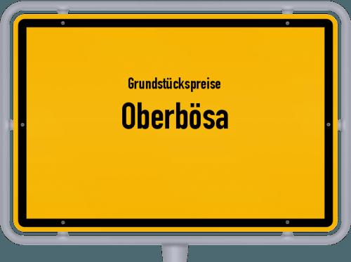 Grundstückspreise Oberbösa 2019