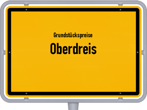 Grundstückspreise Oberdreis 2019