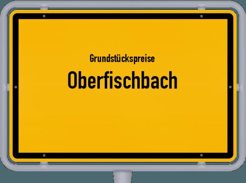Grundstückspreise Oberfischbach 2019