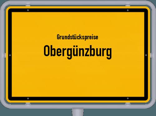 Grundstückspreise Obergünzburg 2019