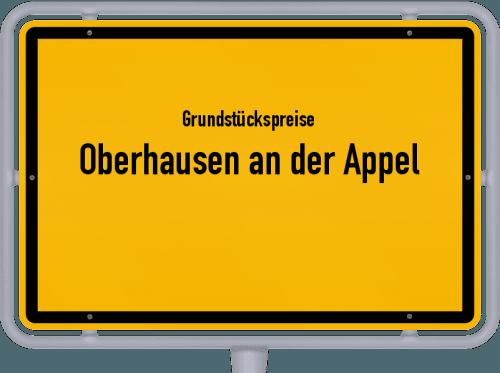 Grundstückspreise Oberhausen an der Appel 2019
