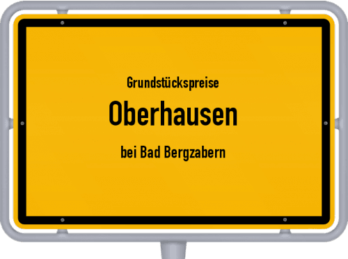 Grundstückspreise Oberhausen (bei Bad Bergzabern) 2019