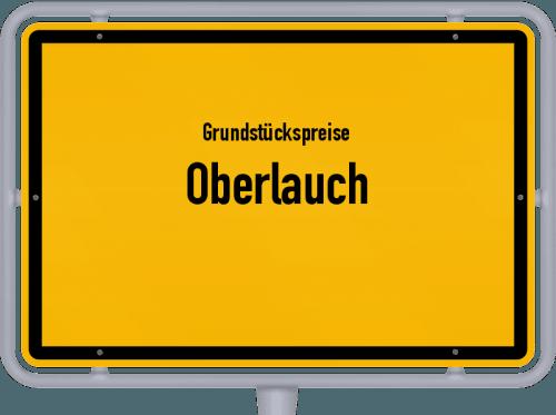 Grundstückspreise Oberlauch 2019