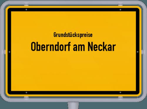 Grundstückspreise Oberndorf am Neckar 2021