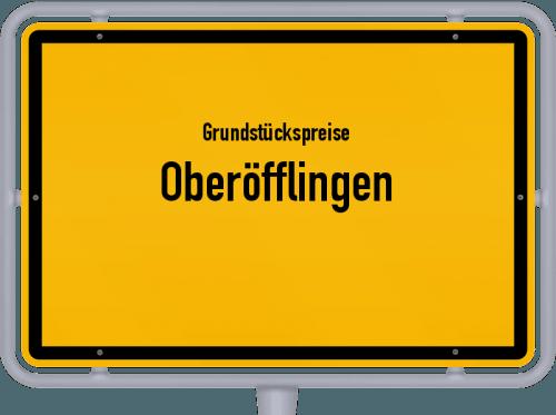 Grundstückspreise Oberöfflingen 2019